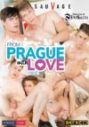 SauVage (Staxus), From Prague With Love