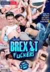 Staxus, Brexit Fuckers (2 DVD set)